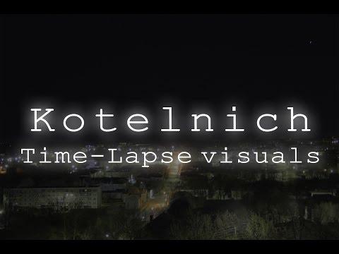 Kotelnich — Time-lapse in 4k