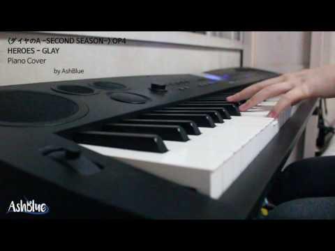 [다이아몬드 에이스 SECOND SEASON] HEROES - GLAY _ 피아노 커버 Piano Cover