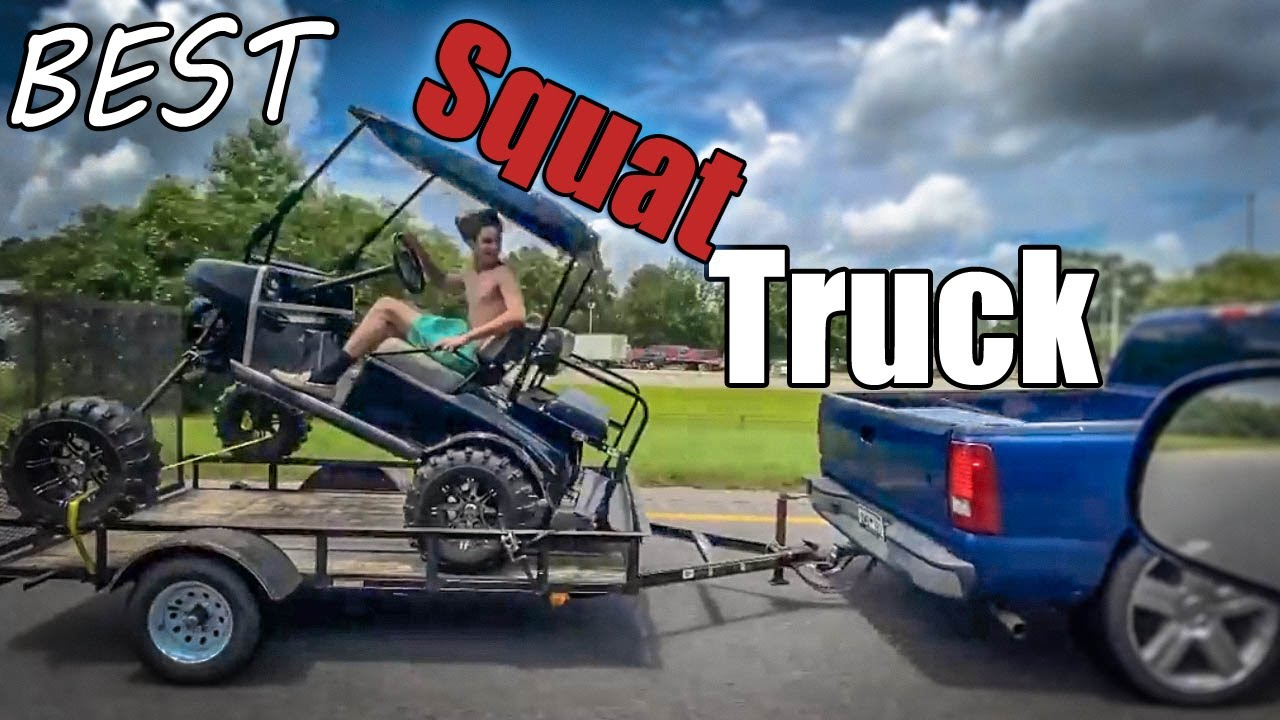 The Best Squat Truck Of JULY