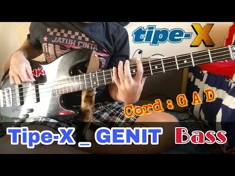 """Tipe X _ GENIT  """" ( Bass Cover ) + Cord with Slow Motion"""