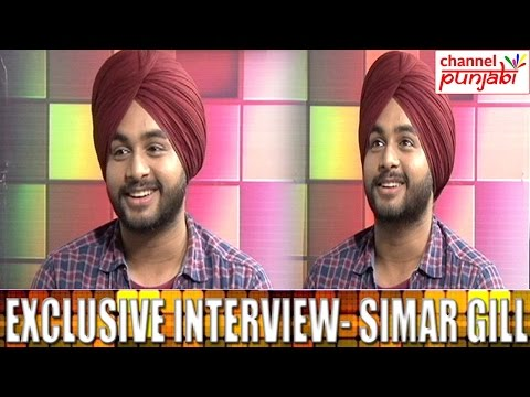 Simar Gill | Exclusive Interview | Channel Punjabi