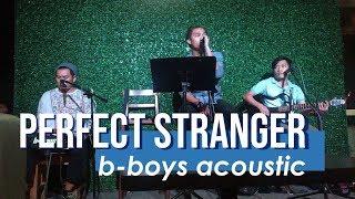 Video PERFECT STRANGER - Jonas Blue (BBOYS acoustic cover) download MP3, 3GP, MP4, WEBM, AVI, FLV Januari 2018