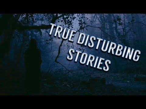 10 Really Disturbing True Horror Stories....