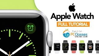 Apple Watch - FULL TUTORIAL