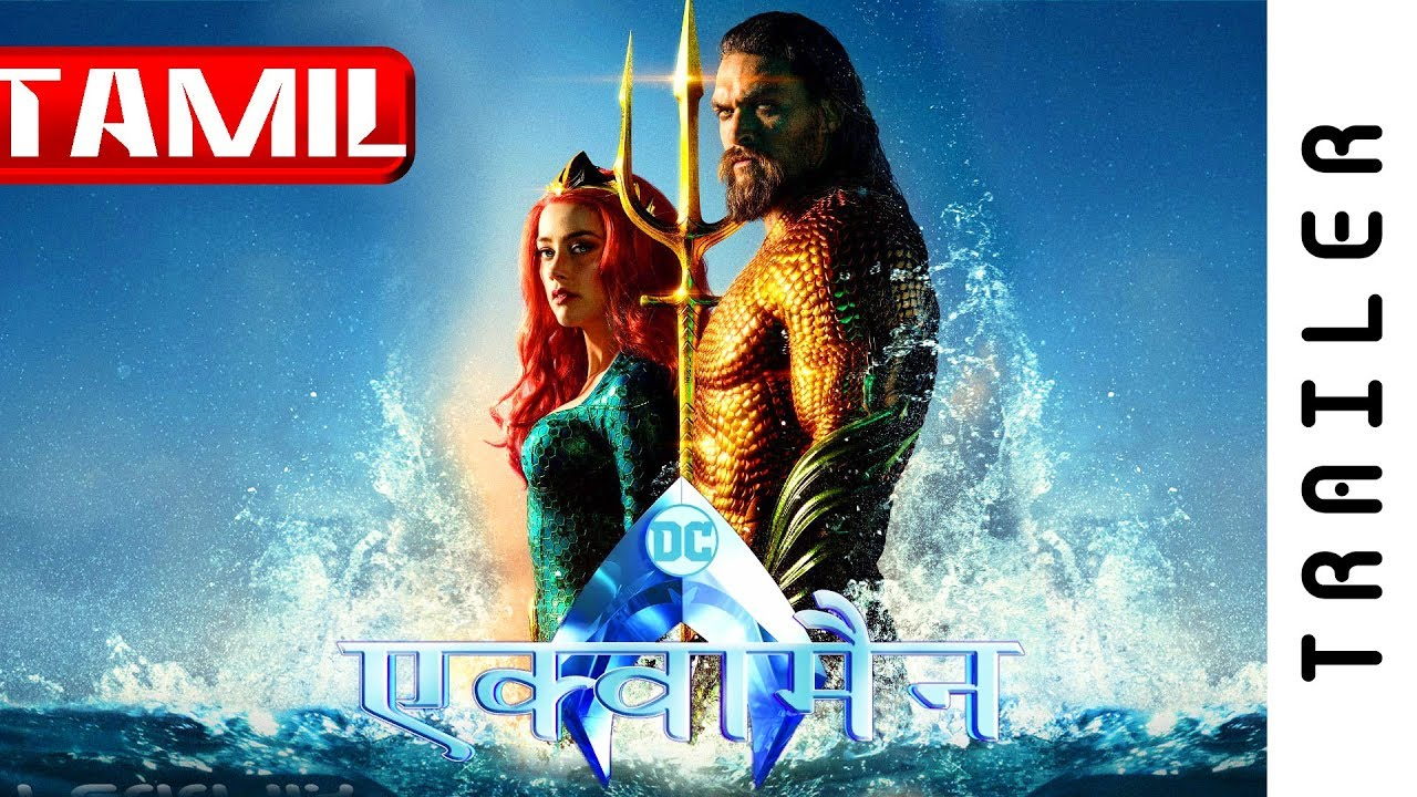 Aquaman 2018 Official Extended Video Tamil Official Dubbed