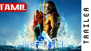 Aquaman (2018) Official 'Extended Video Tamil' | Official Dubbed Trailers