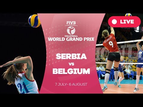 Serbia v Belgium - Group 1: 2017 FIVB Volleyball World Grand Prix