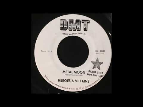 Heroes & Villains - Metal Moon - DMT 45 - 4001
