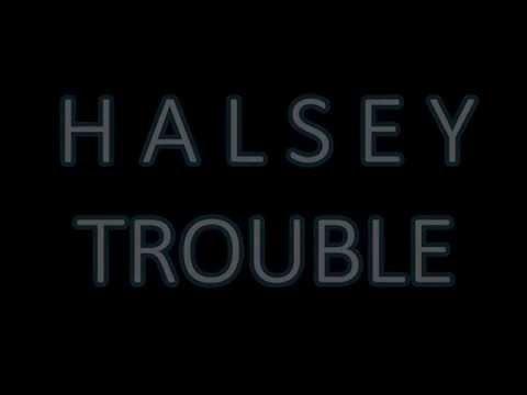 halsey---trouble-(lyrics-video)