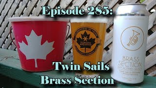 Booze Reviews - Ep. 285 - Twin Sails Brewery - Brass Section