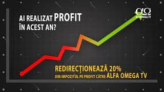 Redirectioneaza 20 din impozitul pe profit catre Alfa Omega!