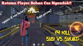 SOLO VS SQUAD KETEMU PLAYER BEBAN CS NGENDOK DI ATAS FACTORY