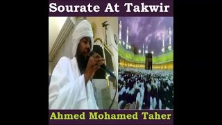 Sourate At Takwir - Ahmed Mohamed Taher