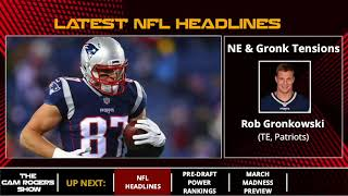 NFL News: Patriots Angry With Gronkowski, Potential For OBJ Trade, And Lamar Jackson's Draft Stock