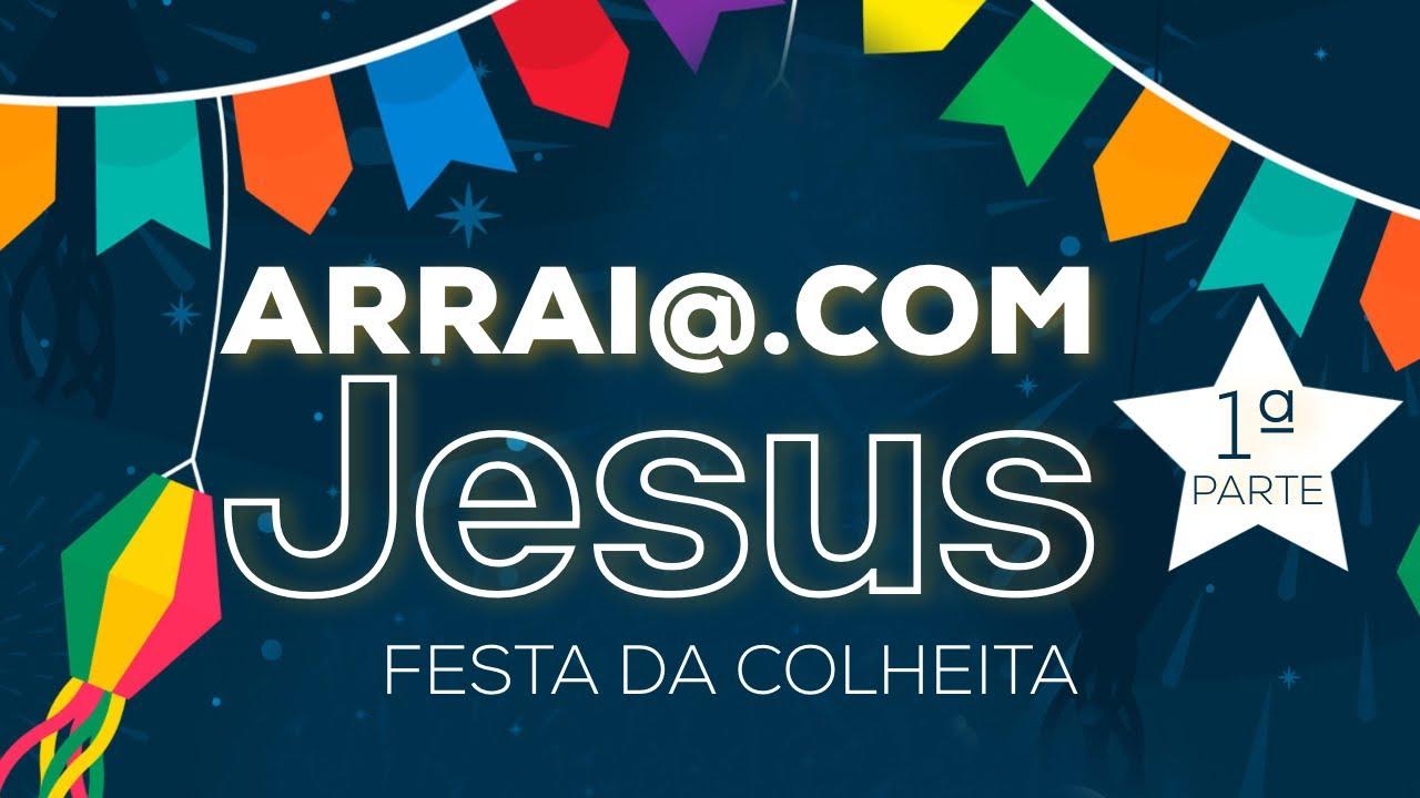 Download ARRAI@.COM JESUS   1ª PARTE