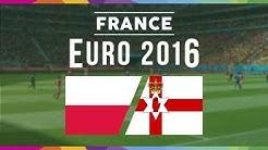 UEFA EURO 2016: Polen gegen Nordirland - Die besten Momente [HD]