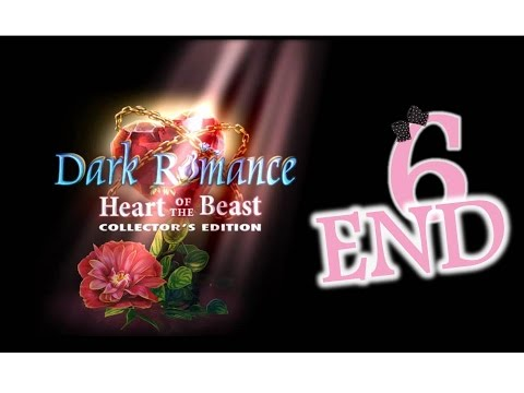 Dark Romance 2: Heart Of The Beast (CE) - Ep6 - The End - w/Wardfire
