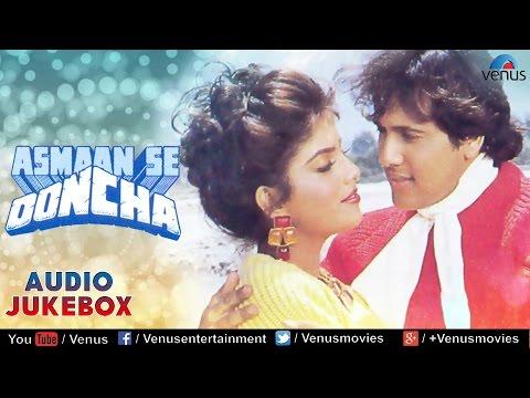 Asmaan Se Ooncha Full Songs   Govinda, Jeetendra, Anita Raj, Sonam   Audio Jukebox