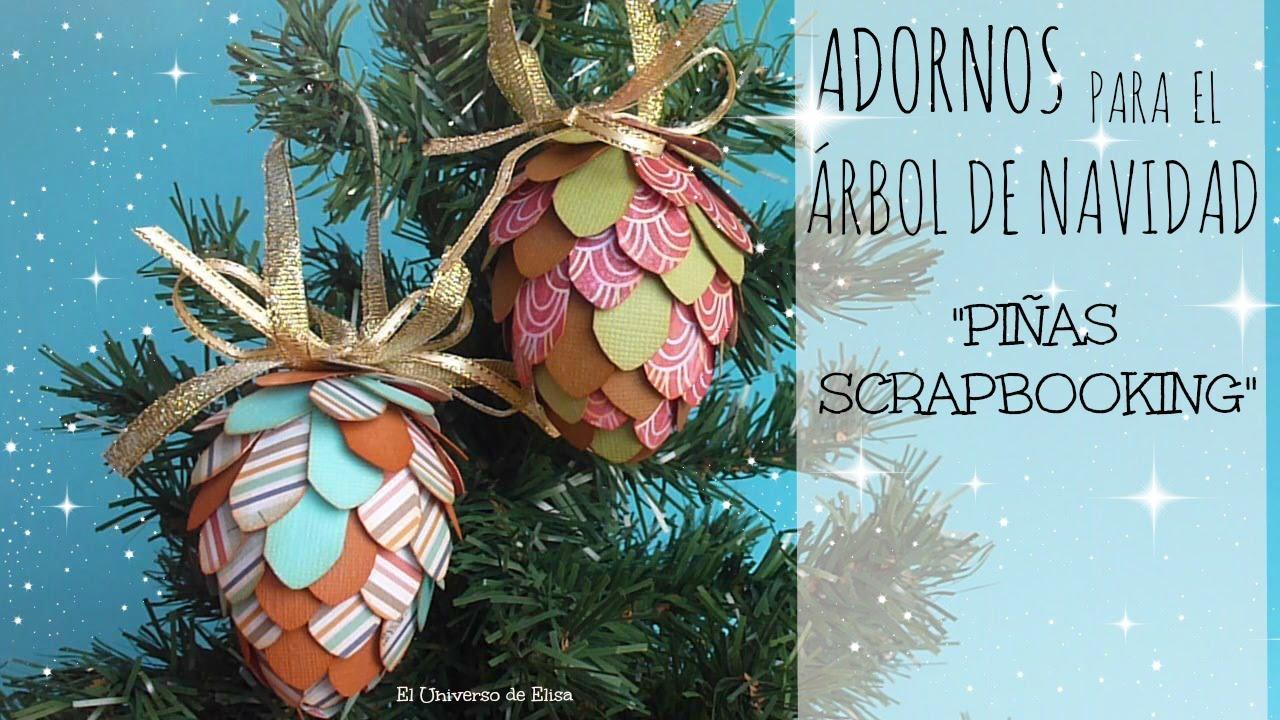 Decora tu rbol de navidad con pi as de papel scrapbooking - Manualidades navidad con pinas ...