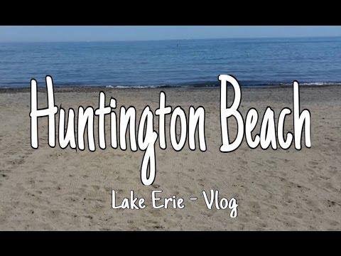 Huntington Beach Lake Erie   Vlog