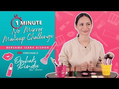 1 MINUTE No Mirror Makeup Challenge | Ombak Rindu The Series | Tonton Percuma Di Iflix
