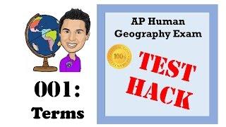 AP Human Geography Test Hacks - 001 Basic Terms