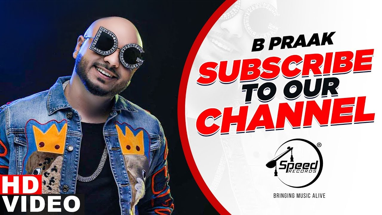 B Praak Top Hits on Speed Records|For New Punjabi Songs Subscribe to Speed Records Official