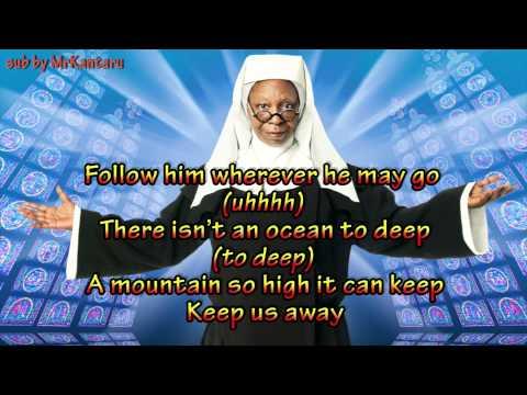 Sister Act - I will Follow Him (Lyrics)