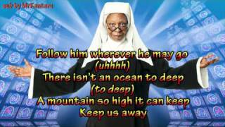 Sister Act - I will Follow Him (Lyrics)