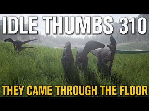 Idle Thumbs 310: They Came Through the Floor