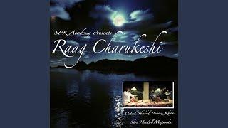 Raag Charukeshi: Gat in Rupak & Teentaal