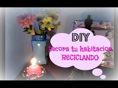 Diy decora tu habitaci n reciclando style sharem youtube for Decora tu cuarto reciclando