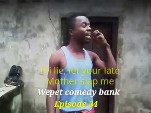 Video (skit): Wepetcomedybank: liar(Episode 34)