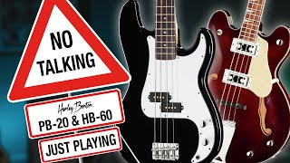 Harley Benton - No Talking PB-20 & HB-60 - Just Playing -