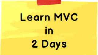 Learn ASP.NET MVC 5 ( Model view controller) step by step  in 2 days ( 16 hours)
