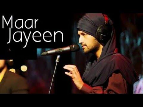 Mar Jayeen By Atif Aslam || Mar JAyeen Cover Song || Atif aslam Songs cover || Atif Aslam