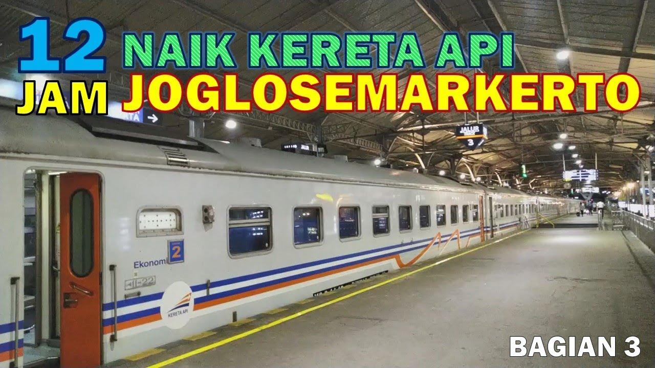Dari Yogyakarta Ke Lempuyangan 12 Jam Naik Kereta Api Joglosemarkerto Bag 3 Smt Yk
