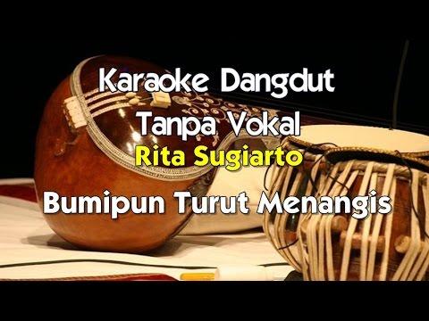 Karaoke Rita Sugiarto - Bumipun Turut Menagis