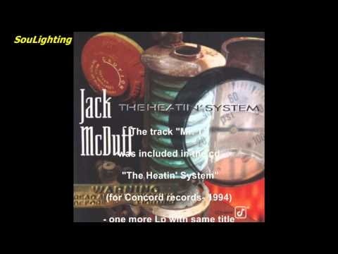 Jack McDuff - Mr  T (from cd: The Heatin' System, 1994)