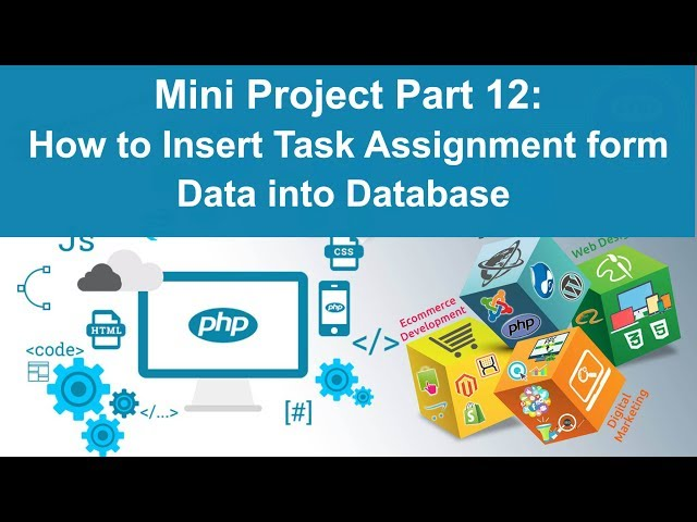 php tutorial in hindi - Mini Project Part 12: How to insert Task Form Data into database