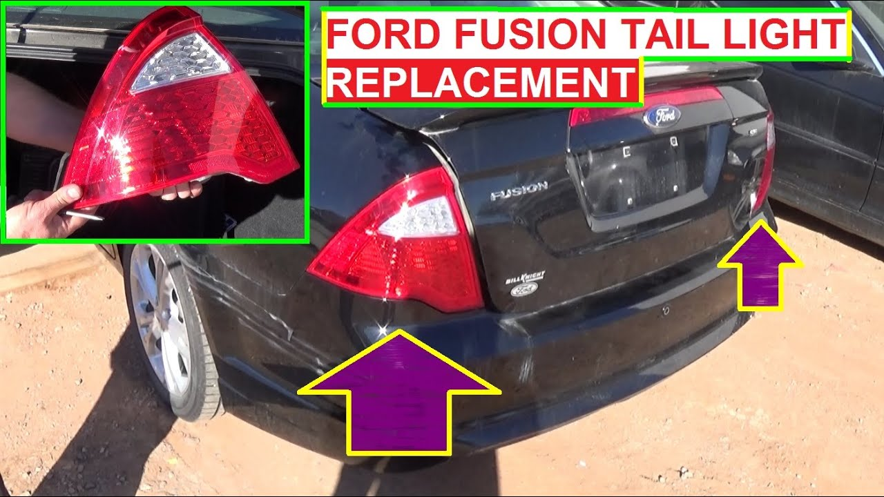 Tail Light Removal And Replacement Ford Fusion 2009 2010 2017