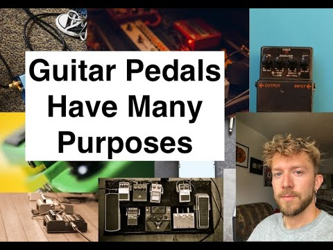 What Guitar Pedals Are Used For