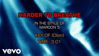 Maroon 5 - Harder To Breathe (Karaoke Smash Hits Vol. 1)