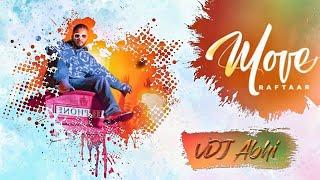 Gambar cover Move (Mr. Nair) ft. Raftaar   Remix   VDJ Abhi