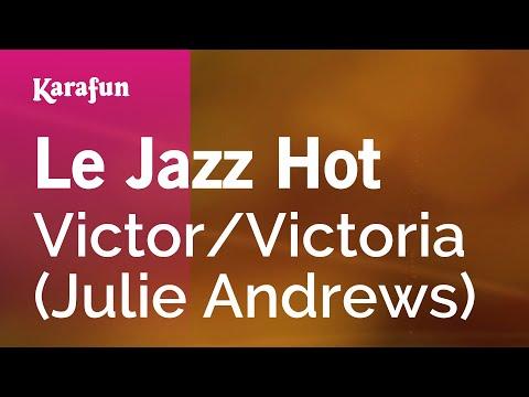 Karaoke Le Jazz Hot - Victor/Victoria *