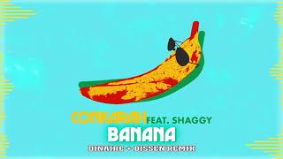 Banana (feat. Shaggy) [Dinaire + Bissen Remix] Official Audio | Conkarah