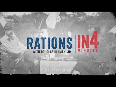 Civil War Rations: The Civil War In Four Minutes