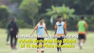 Eks Pemain PSMS dan Madura United Trial di PSS Sleman