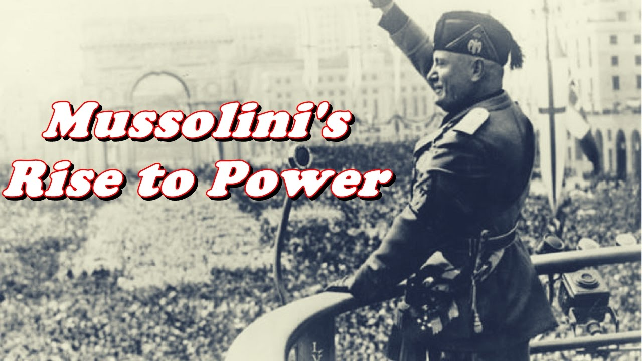 History Brief Benito Mussolini Gains Power In Italy Youtube