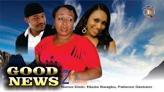 Good News 2   - Nigerian Nollywood  Movie